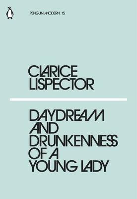 daydream and drunkenness lispector