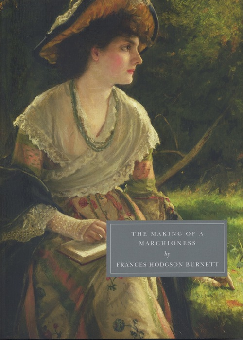 The Making of a Marchioness burnett