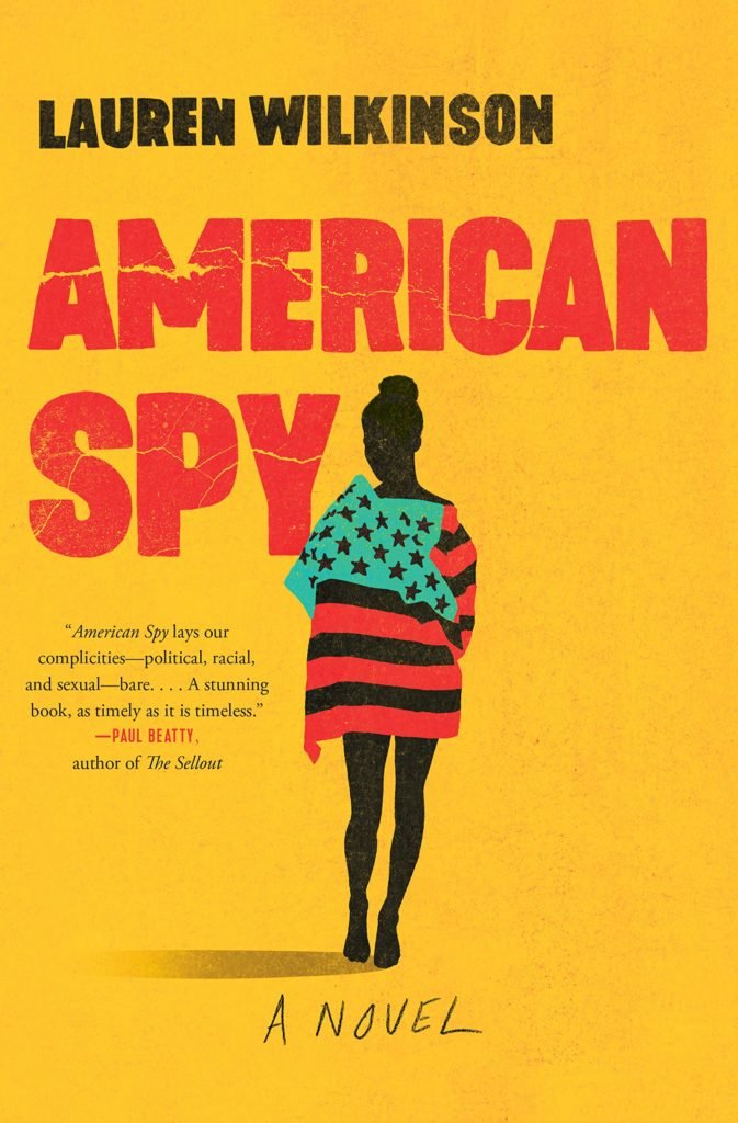 American Spy by Lauren Wilkinson (Random House)