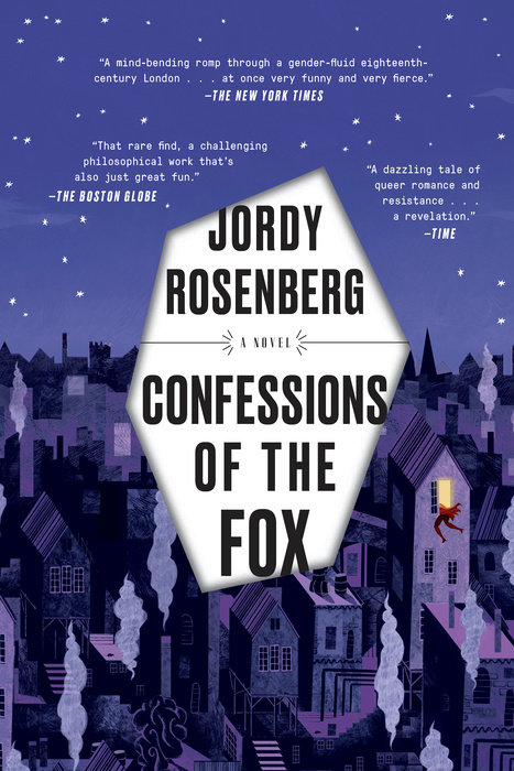 Confessions of the Fox by Jordy Rosenberg (One World)