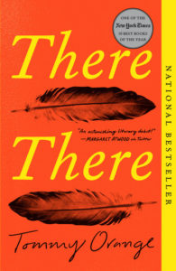 There There by Tommy Orange (Alfred A. Knopf)