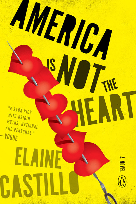 America is Not the Heart by Elaine Castillo (Viking)