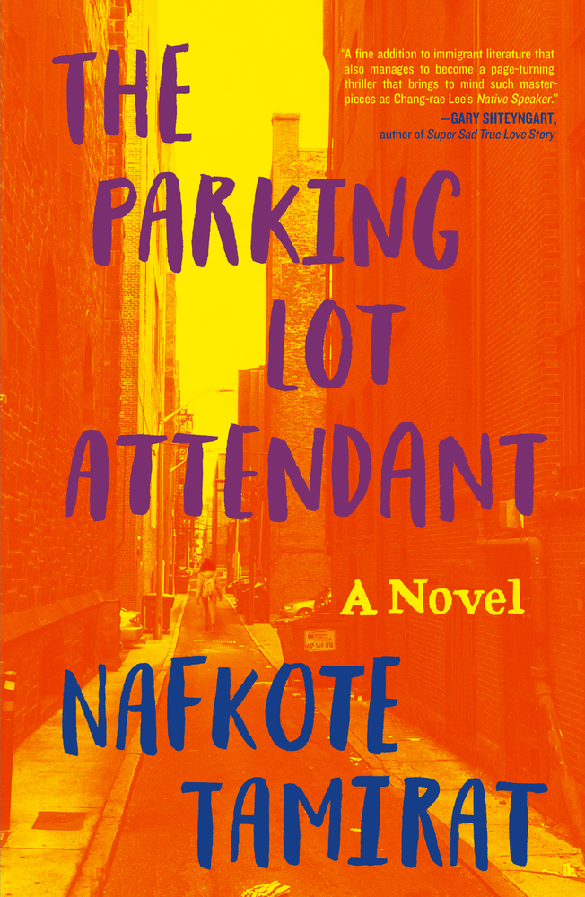 The Parking Lot Attendant by Nafkote Tamirat (Henry Holt & Co.)