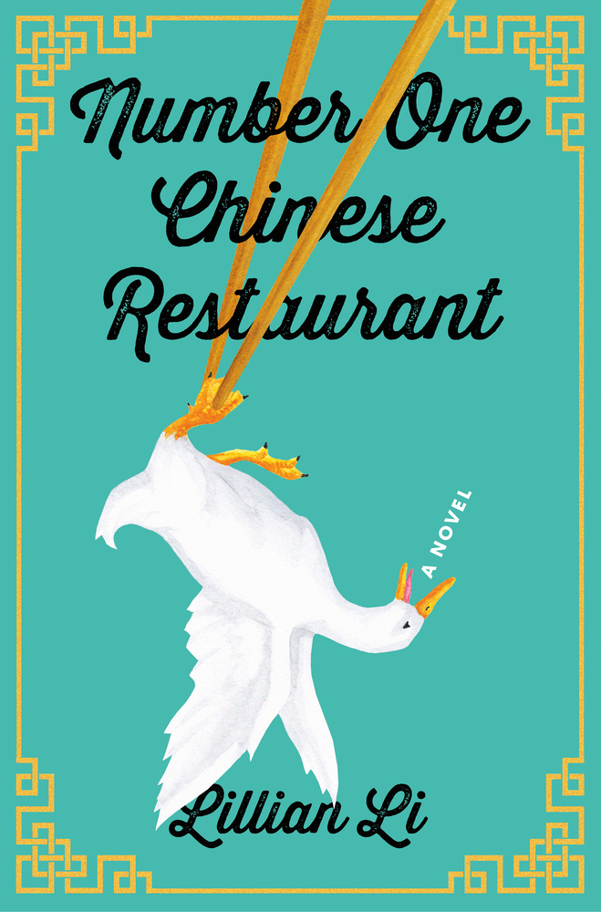 Number One Chinese Restaurant by Lillian Li (Henry Holt & Co.)