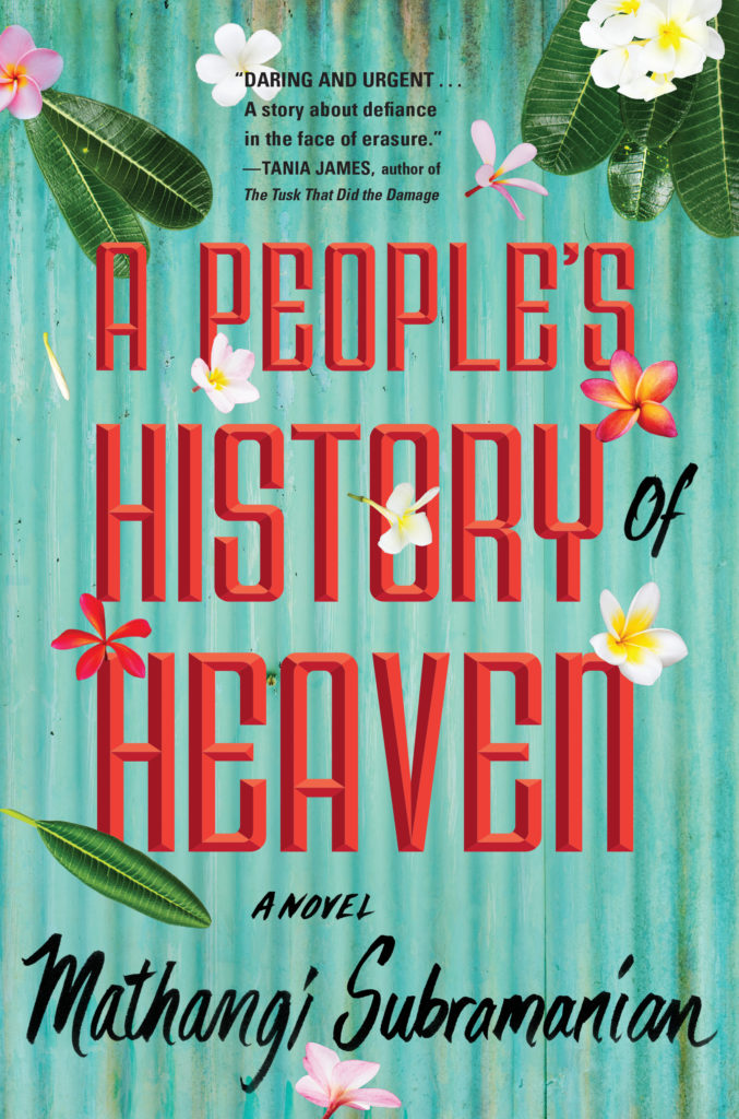 A People's History of Heaven by Mathangi Subramanian (Algonquin)