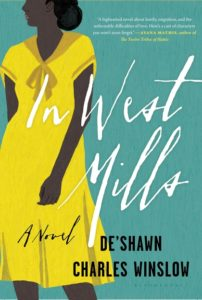 In West Mills by De'Shawn Charles Winslow (Bloomsbury)