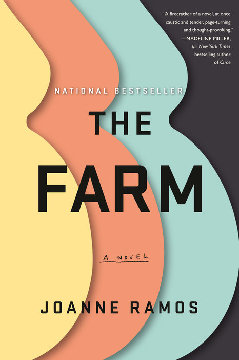 The Farm by Joanne Ramos (Random House)