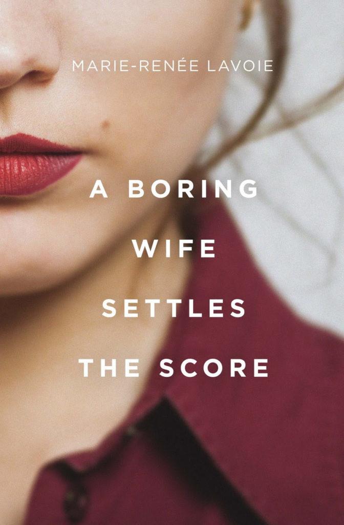 A Boring Wife