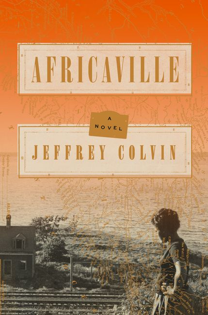 Africaville by Jeffrey Colvin - Carla Cain-Walther
