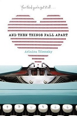 And Then Things Fall Apart Arlaina Tibensky