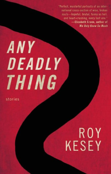 Any Deadly Thing Kesey