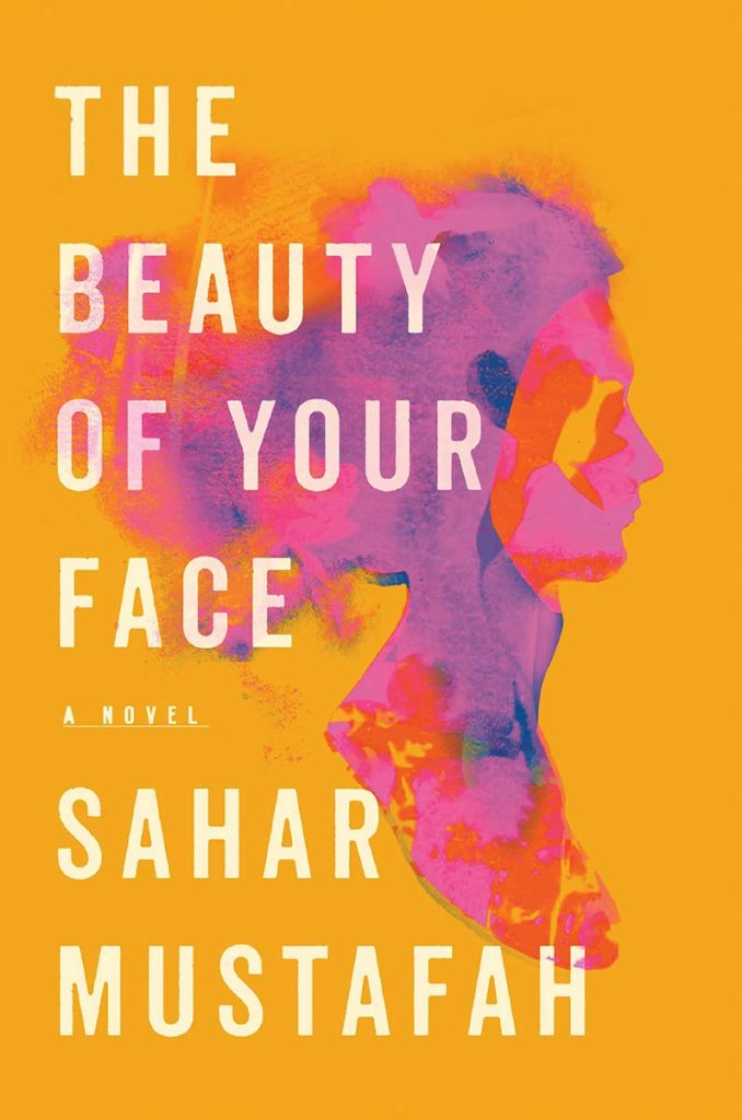 Beauty of Your Face by Sahar Mustafah