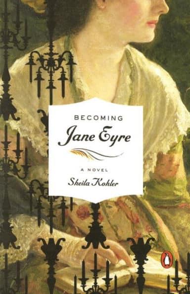 Becoming Jane Eyre Kohler
