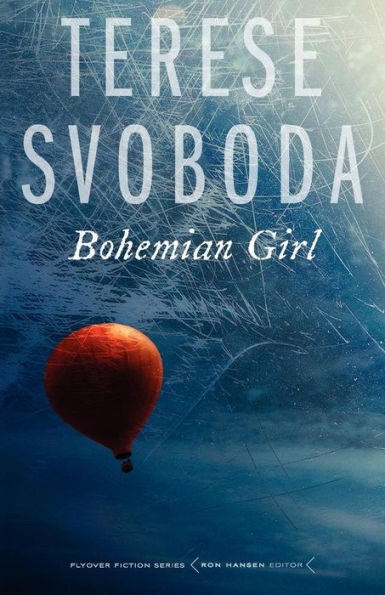 Bohemian Girl Terese Svoboda