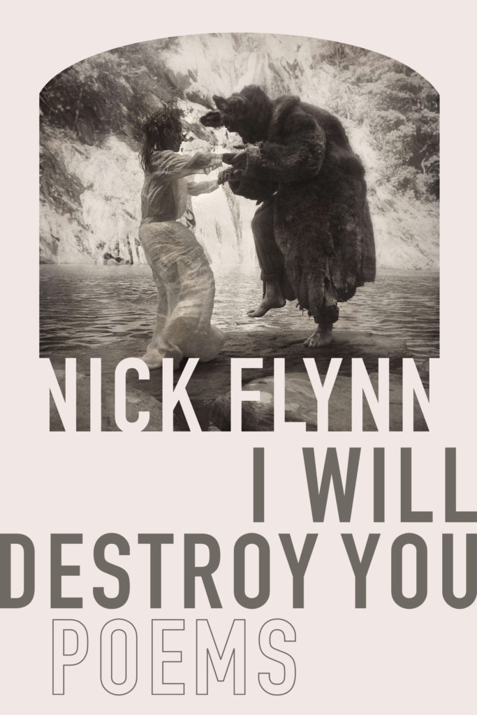 Book Cover - I Will Destroy You by Nick Flynn - Carla Cain-Walther