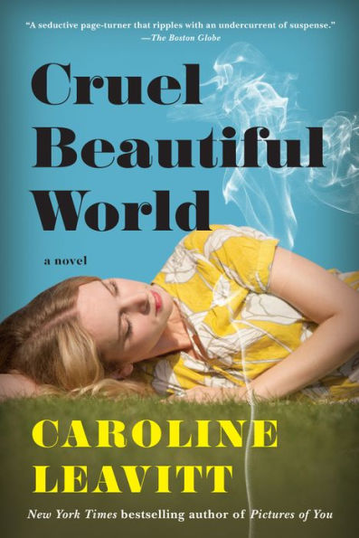 Cruel Beautiful World Caroline Leavitt