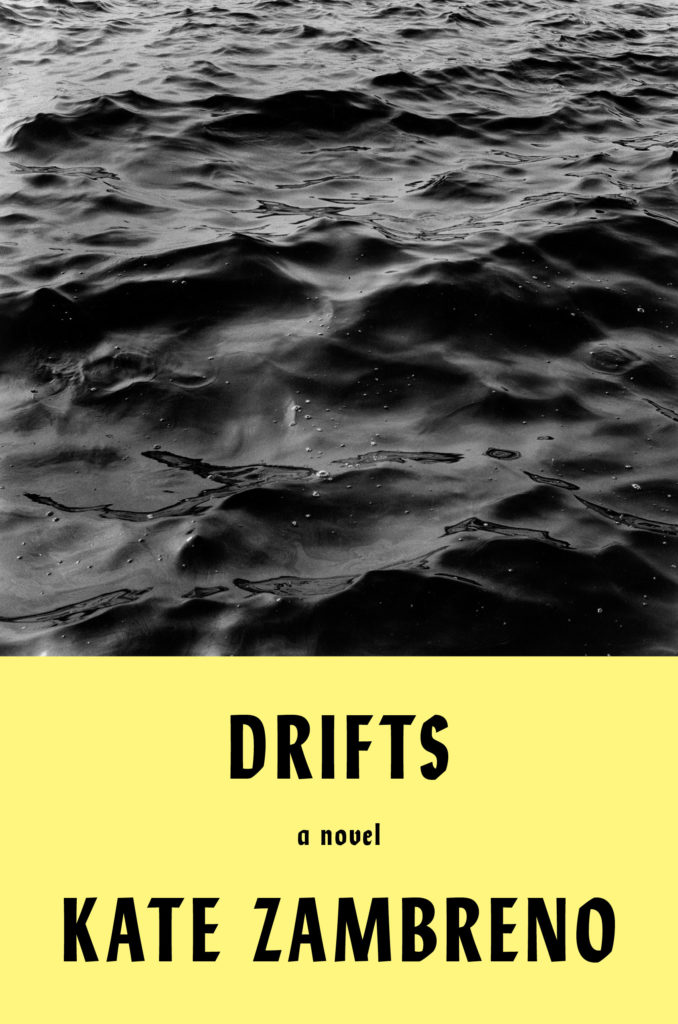 Kate Zambreno, DRIFTS Book Cover