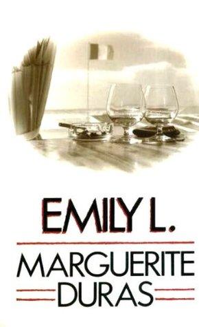 Emily L Marguerite Duras