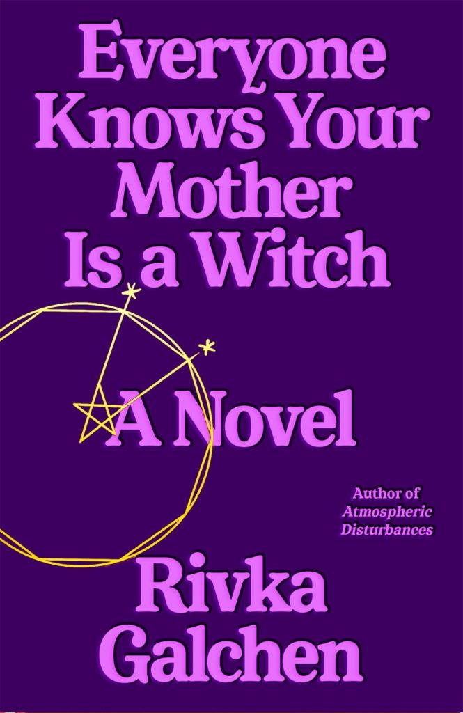 Everyone Knows Your Mother is a Witch - Zach Cihlar