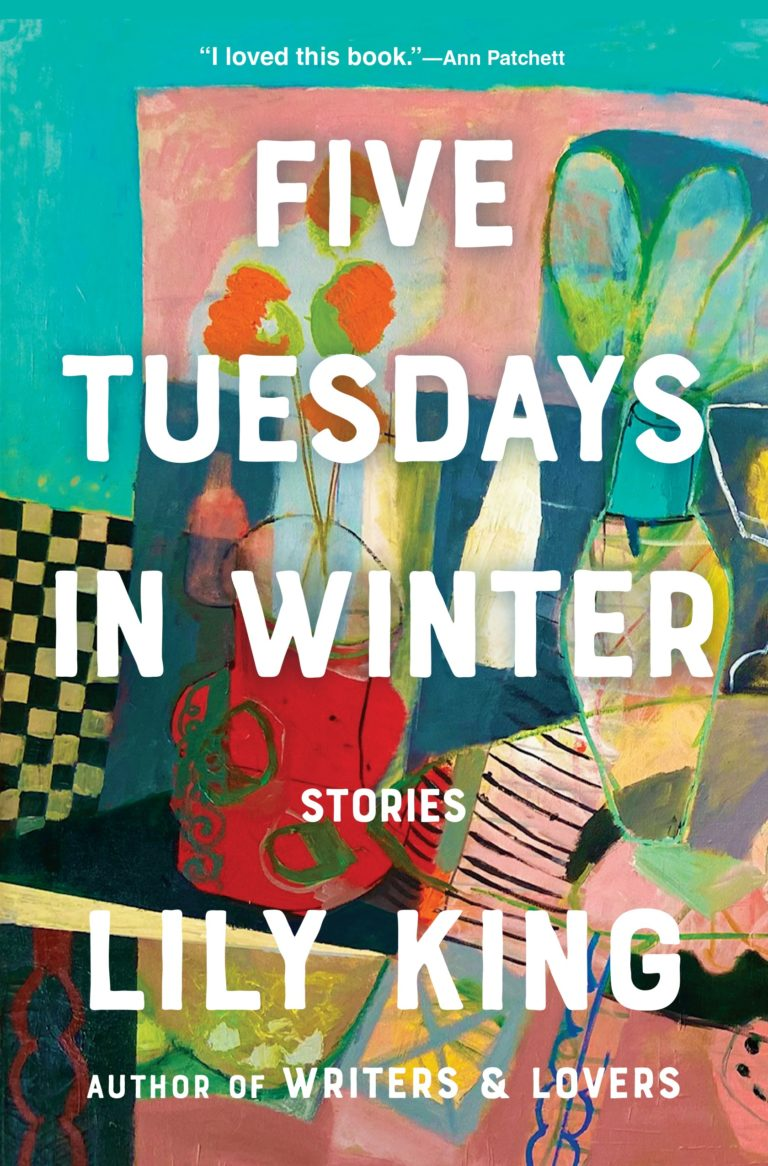 Five Tuesdays In Winter by Lily King - William L