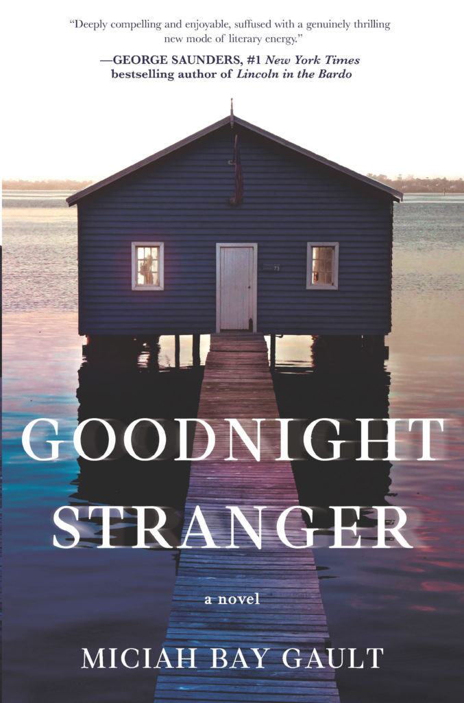 Goodnight Stranger by Miciah Bay Gault (Park Row)