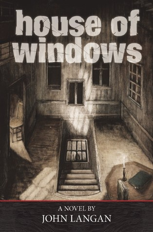 House of Windows John Langan