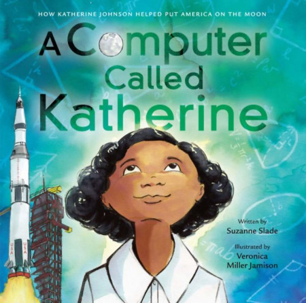 A Computer Called Katherine by Suzanne Slade