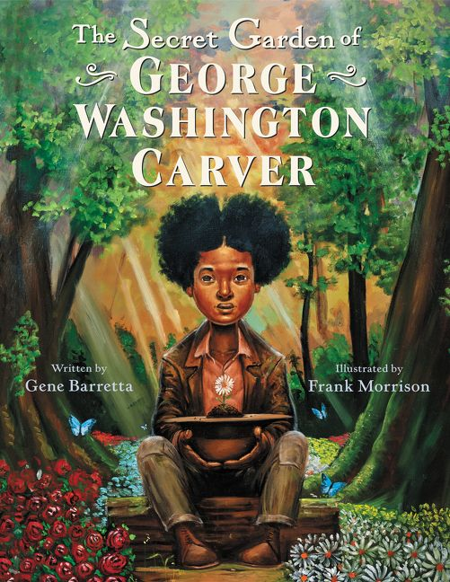 Jan 18 - The Secret Garden of George Washington Carver