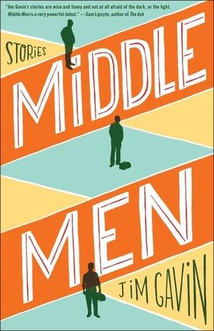 Middle Men by Jim Gavin