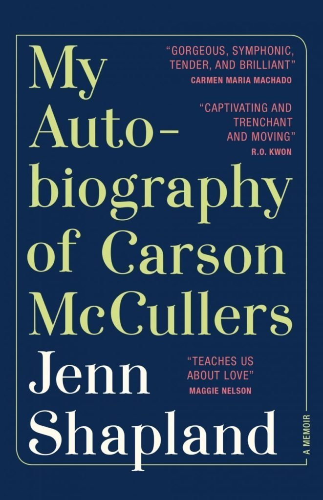 My-Autobiography-of-Carson-McCullers-Cover-RGB-800x1240 - Carla Cain-Walther
