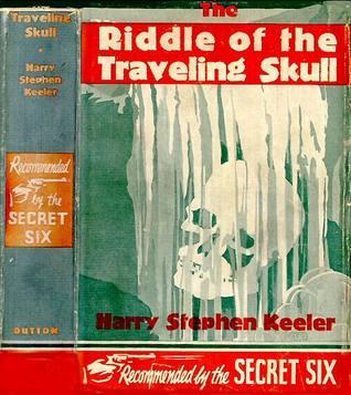 Riddle of the Traveling Skull Keeler