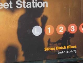 Stone Butch Blues, Leslie Feinberg