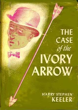 The Case of the Ivory Arrow Keeler