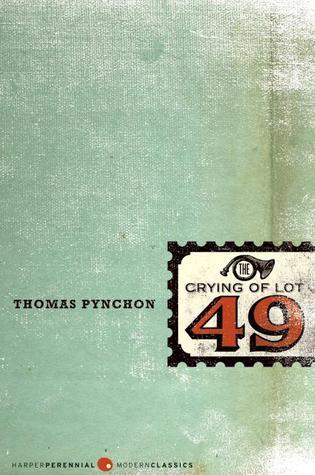The Crying of Lot 49 Thomas Pynchon