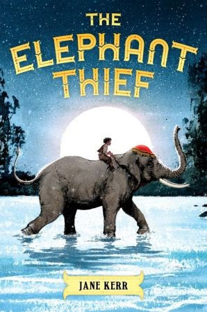 The Elephant Thief by Jane Kerr_1
