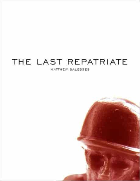 The Last Repatriate Salesses