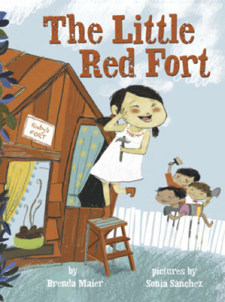 The Little Red Fort by Brenda Maier Sonia Sanchez