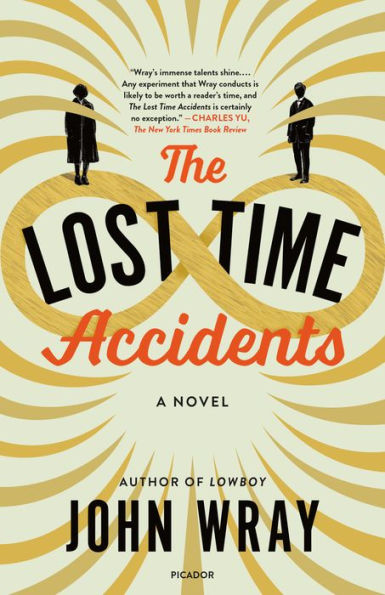 The Lost Time Accidents John Wray