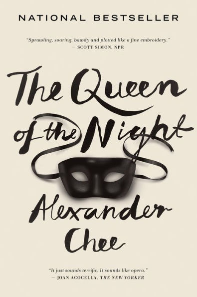 The Queen of the Night Alexander Chee