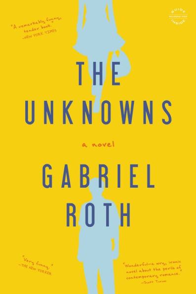 The Unknowns Gabriel Roth