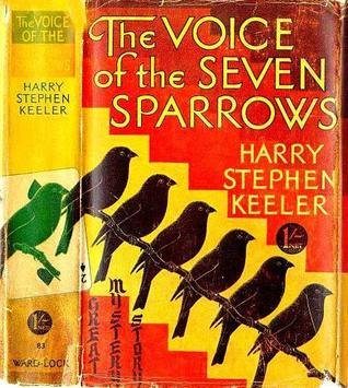 The Voice of Seven Sparrows Keeler