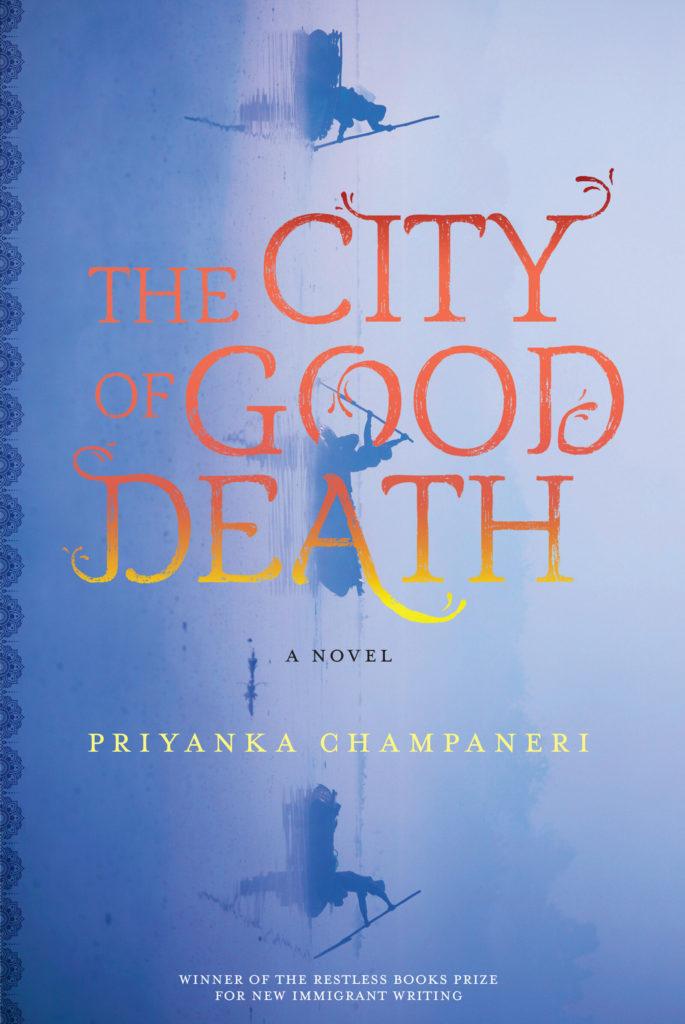 The+City+of+Good+Death+by+Priyanka+Champaneri+9781632062529