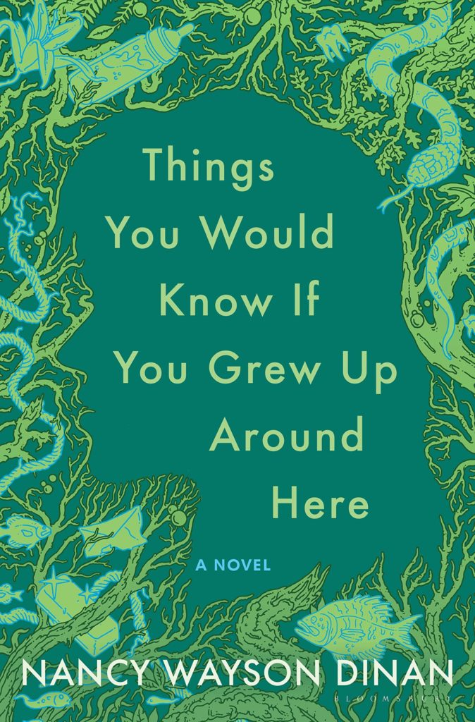 Things You Would Know If You Grew Up Around Here by Nancy Wayson Dinan