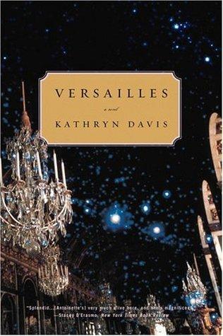 Versailles Kathryn Davis
