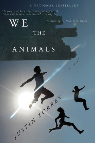 We the Animals, Justin Torres