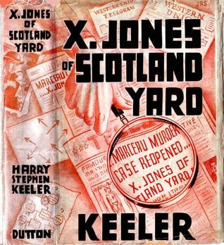 X. Jones of Scotland Yard Keeler