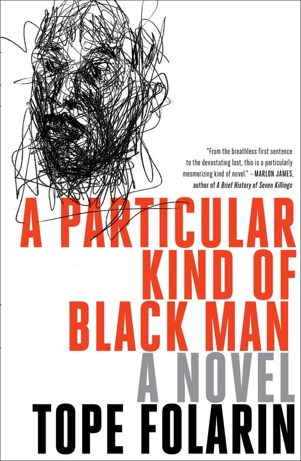 A Particular Kind of Black Man by Tope Folarin (Simon & Schuster)