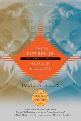 james tiptree junior julie phillips