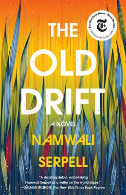 The Old Drift Namwali Serpell