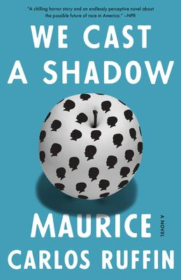 we cast a shadow maurice carlos ruffin